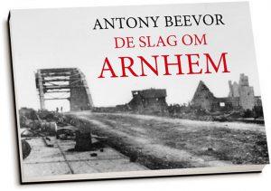 Antony Beevor - De slag om Arnhem (dwarsligger)