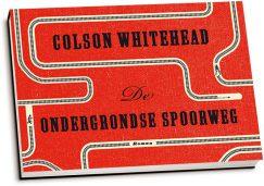 Colson Whitehead - De ondergrondse spoorweg (dwarsligger)