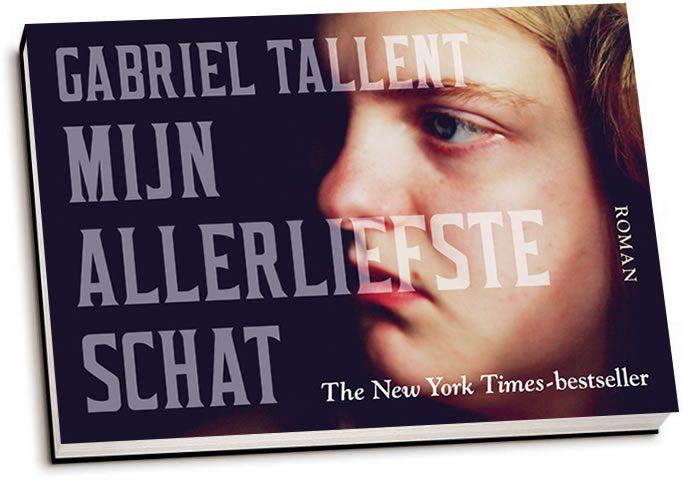 Gabriel Tallent - Mijn allerliefste schat (dwarsligger)