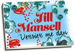 Jill Mansell - Versier me dan (dwarsligger)