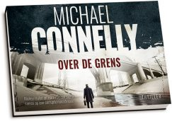 Michael Connelly - Over de grens (dwarsligger)