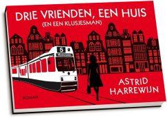Astrid Harrewijn - Drie vrienden, een huis (en een klusjesman) (dwarsligger)