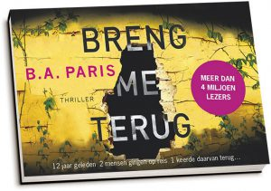B.A. Paris - Breng me terug (dwarsligger)