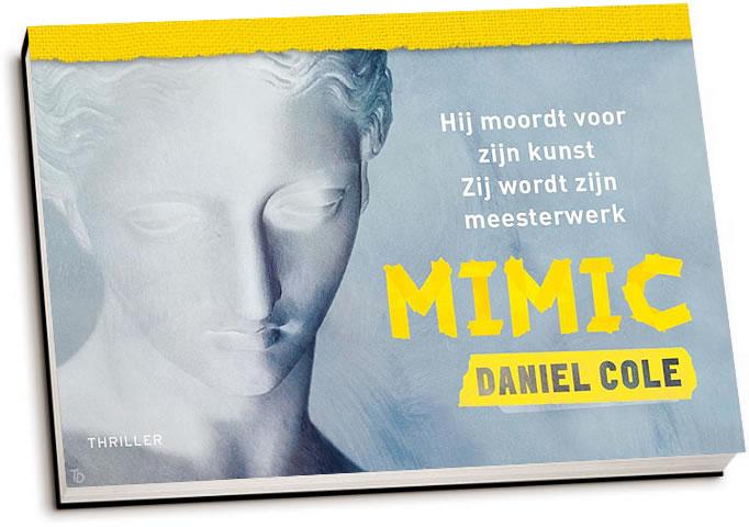 Daniel Cole - Mimic (dwarsligger)