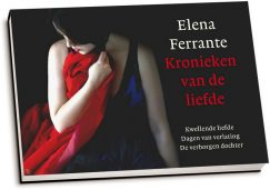 Elena Ferrante - Kronieken van de liefde (dwarsligger)