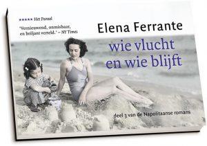 Elena Ferrante - Wie vlucht en wie blijft (dwarsligger)