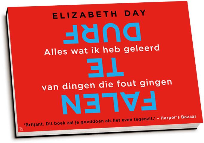 Elizabeth Day - Durf te falen (dwarsligger)