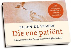 Ellen de Visser - Die ene patiënt (dwarsligger)