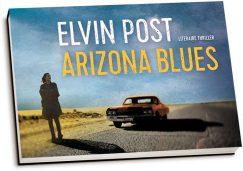 Elvin Post - Arizona blues (dwarsligger)
