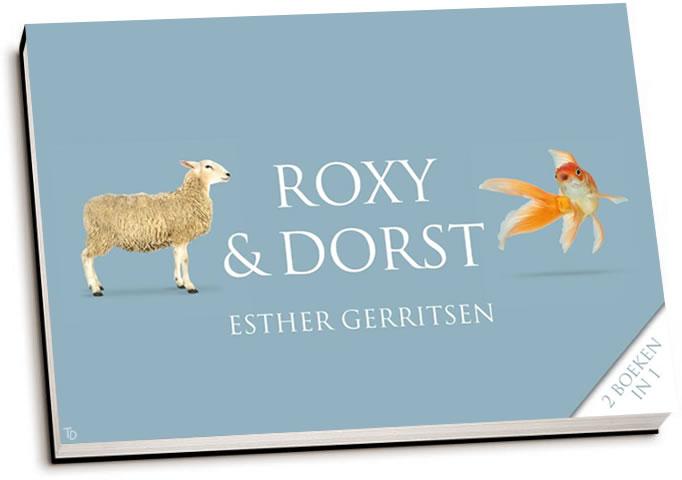 Esther Gerritsen - Roxy & Dorst (dwarsligger)