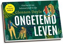 Glennon Doyle - Ongetemd leven (dwarsligger)