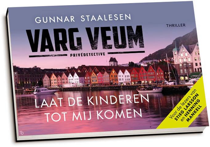 Gunnar Staalesen - Varg Veum / Laat de kinderen tot mij komen (dwarsligger)