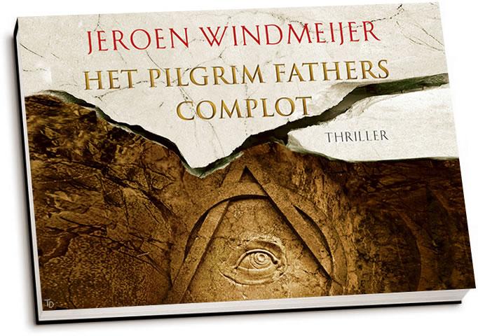 Jeroen Windmeijer - Het Pilgrim Fathers Complot (dwarsligger)
