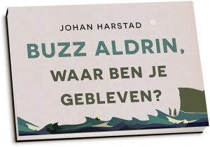 Johan Harstad - Buzz Aldrin, waar ben je gebleven? (dwarsligger)