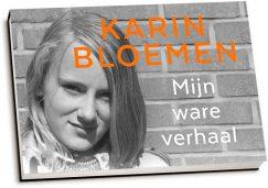 Karin Bloemen - Mijn ware verhaal (dwarsligger)