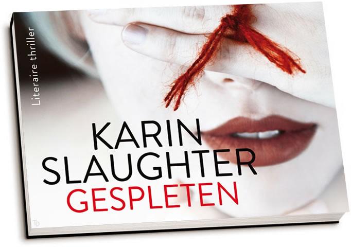 Karin Slaughter - Gespleten (dwarsligger)