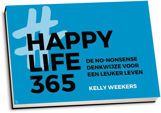 Kelly Weekers - Happy Life 365 (dwarsligger)