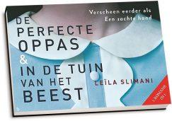 Leïla Slimani - De perfecte oppas & In de tuin van het beest (dwarsligger)