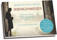 Martha Hall Kelly - Seringenmeisjes (dwarsligger)
