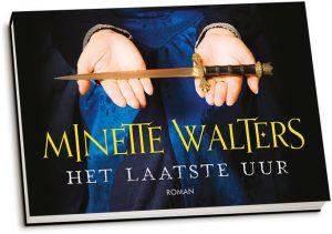 Minette Walters - Het laatste uur (dwarsligger)