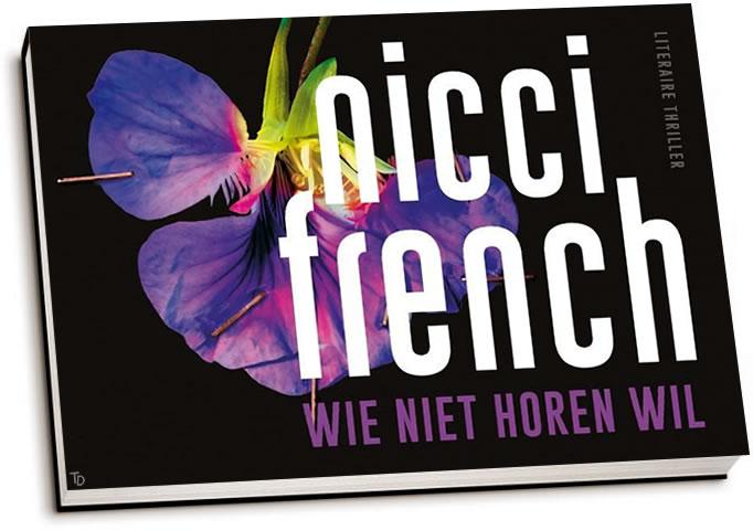 Nicci French - Wie niet horen wil (dwarsligger)