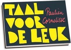 Paulien Cornelisse - Taal voor de leuk (dwarsligger)