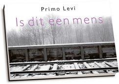 Primo Levi - Is dit een mens (dwarsligger)