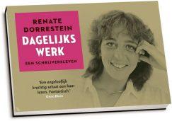 Renate Dorrestein - Dagelijks werk (dwarsligger)