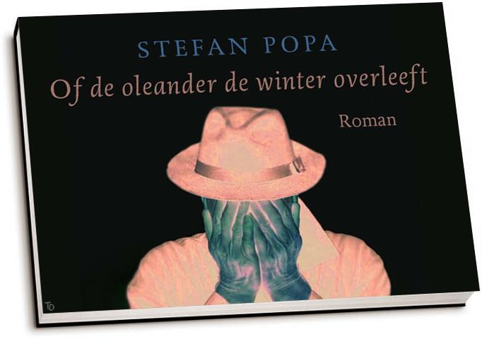 Stefan Popa - Of de oleander de winter overleeft (dwarsligger)