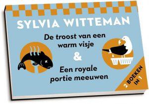 Sylvia Witteman - De troost van een warm visje & Een royale portie meeuwen (dwarsligger)