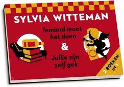 Sylvia Witteman - Iemand moet het doen & Jullie zijn zelf gek (dwarsligger)
