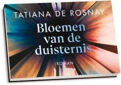 Tatiana de Rosnay - Bloemen van de duisternis (dwarsligger)