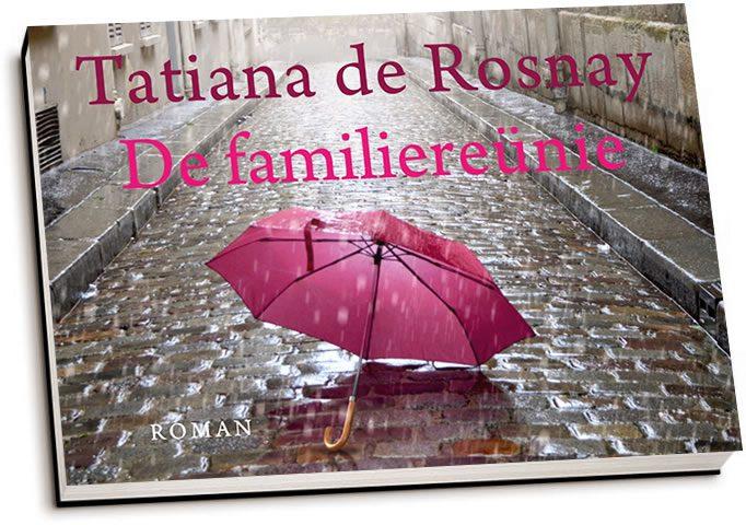 Tatiana de Rosnay - De familiereünie (dwarsligger)