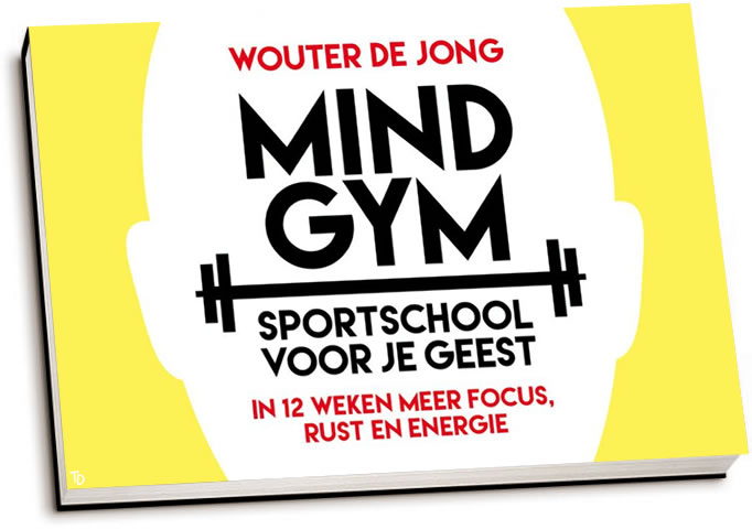 Wouter de Jong - Mindgym / Sportschool voor je geest (dwarsligger)